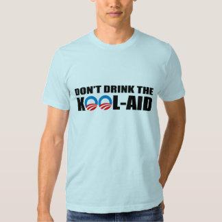 DON'T DRINK THE KOOL-AID TEE SHIRT