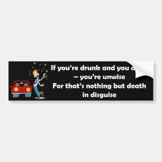 Don't Drive Drunk Bumper Sticker