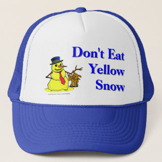 Don't Eat Yellow Snow Trucker Hat