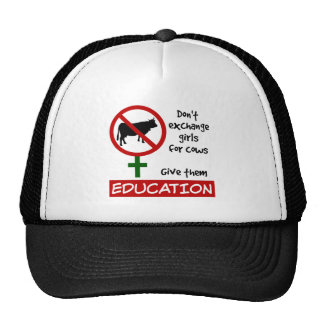 Don't Exchange Girls for Cows, Give Them Education Cap