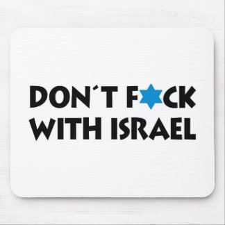 Don't F*ck With Israel Mouse Pad