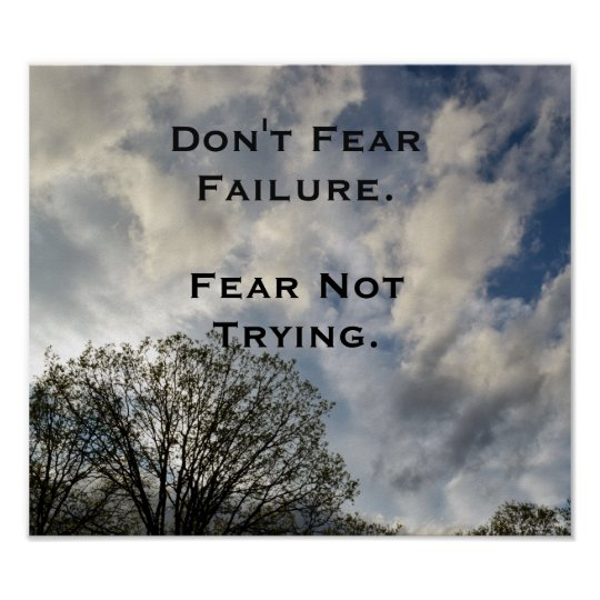 Don't Fear Failure Inspirational Photo Poster