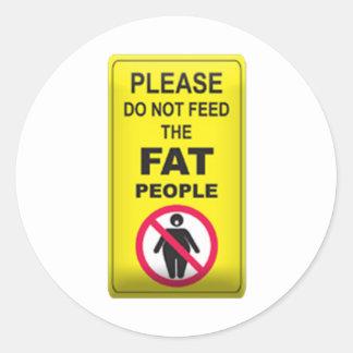 Don't Feed Fatty Classic Round Sticker