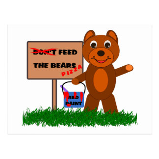 Don't Feed The Bears Postcard