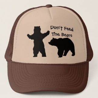 Don't feed the bears trucker hat