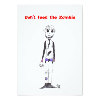 Don't feed the Zombie 13 Cm X 18 Cm Invitation Card