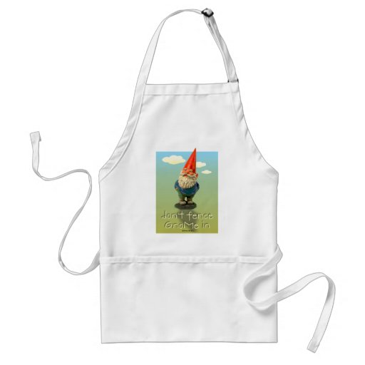 Don't Fence GnoMe In Apron