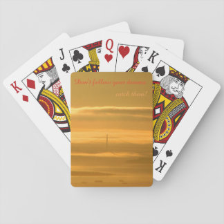 Don't follow your dreams - CATCH them! Playing Cards