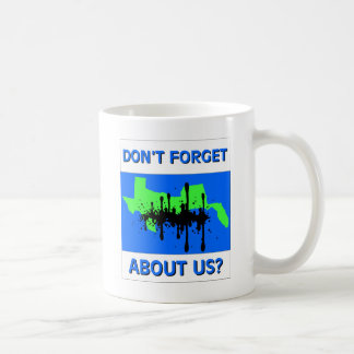 Don't Forget About Us Mugs