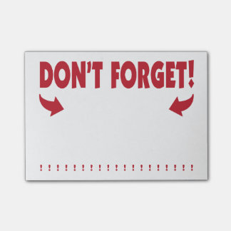 Don't Forget attention getting reminder Post-it Notes