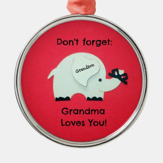 Don't forget: Grandma Loves You! Grandson Christmas Ornament