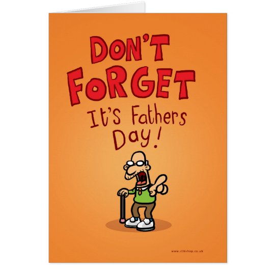 Don't Forget it's Fathers Day! Card