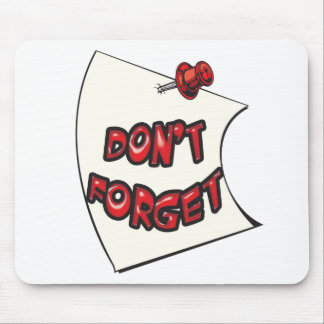 Don't Forget Mousepads