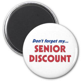 Don't Forget My Senior Discount 6 Cm Round Magnet