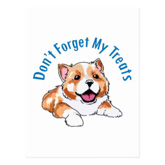 DONT FORGET MY TREATS POSTCARD