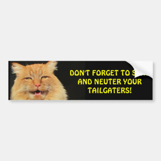 Don't Forget Spay and Neuter tailgaters Bumper Sticker