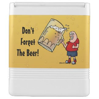 Don't Forget The Beer Funny Can Cooler Igloo Cool Box