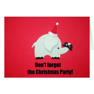 Don't forget the Christmas Party! Card