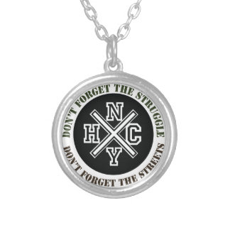 Dont Forget The Struggle Round Pendant Necklace
