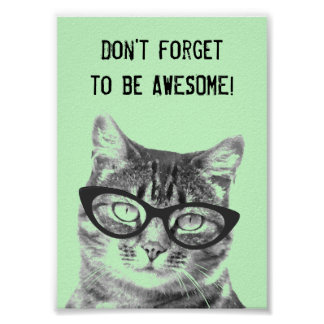 Don't forget to be awesome poster with cute cat