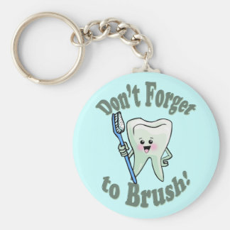 Don't Forget To Brush Keychain