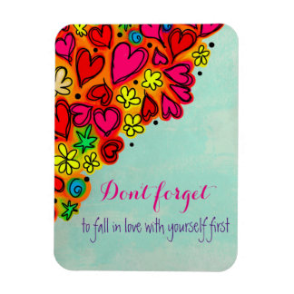 Don't forget to fall in love with yourself first rectangular photo magnet