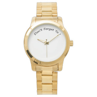 Don't Forget To-Ladies Watches