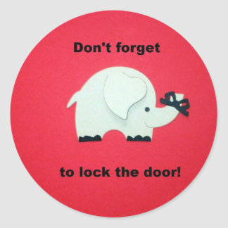 Don't forget to lock the door. round sticker