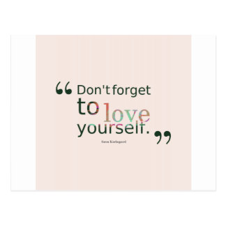 Dont-forget-to-love-yourself.-__quotes-by-Soren-Ki Postcard