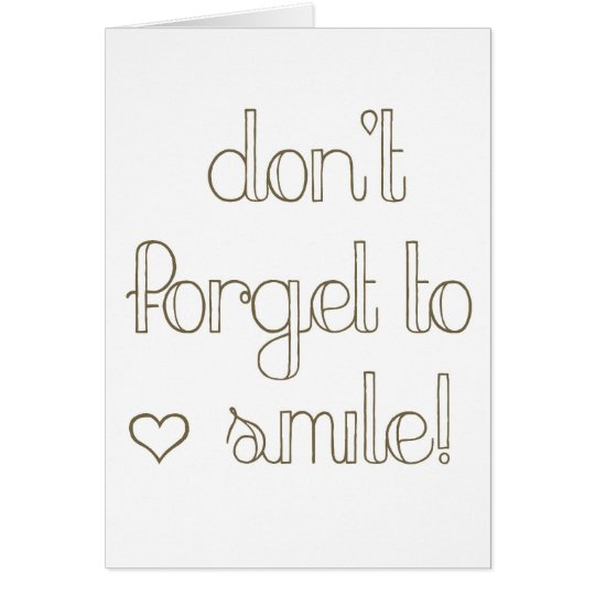 Don't Forget To Smile Coaster Card