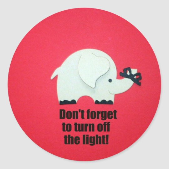 Don't forget to turn off the light! classic