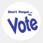 Don't Forget to Vote Classic Round Sticker
