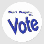 Don't Forget to Vote Round Sticker