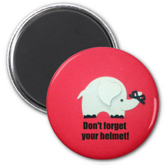 Don't forget your helmet! magnet