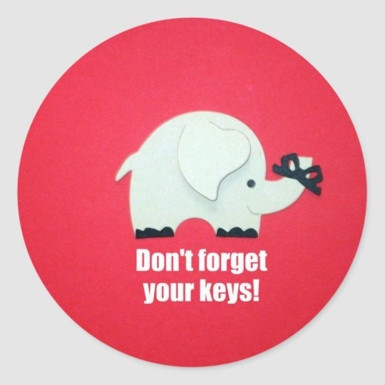 Don't forget your keys! classic round sticker
