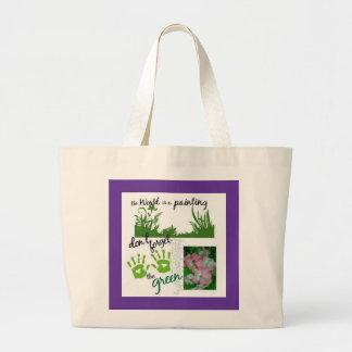 Don't forgot your green Bag--Shop til you drop