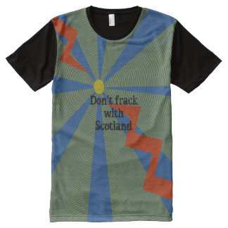 Don't Frack With Scotland T-Shirt