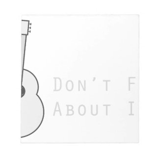 Don't Fret About It Notepad