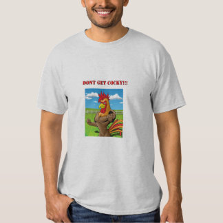 Don't Get Cocky Farm (Mens) Tee Shirt