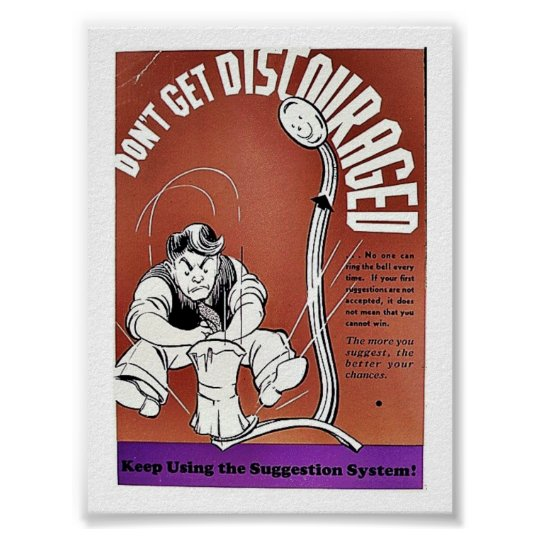 Don't Get Discouraged Poster