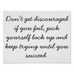 Don't get discouraged Poster (Motivatational)