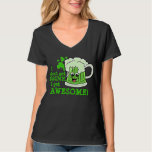Don't get DRUNK get AWESOME Tees