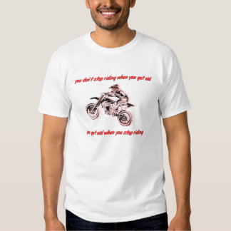 Don't Get Old Dirt Bike Motocross T-Shirt