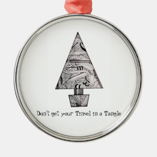 Don't get your Tinsel in a Tangle Christmas Ornament