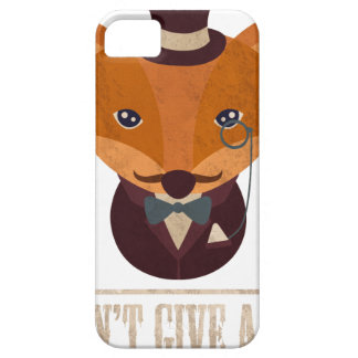 Dont Give A Fox Comic Animal iPhone 5 Cover