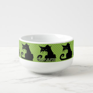 Don't Give Me Advice Angry Cat Saying Soup Bowl With Handle