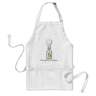 Don't give me any ideas. standard apron