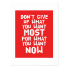Don't give up what you want most... Postcard