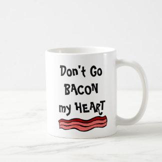 Don't Go BACON my HEART Coffee Mug