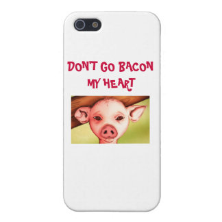 Don't go bacon my heart iPhone 5C Case